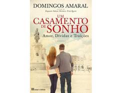 Livro Um Casamento de Sonho de Domingos Amaral