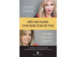 Livro Não Me Olhes com Esse Tom de Voz de Judite Sousa