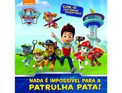 Livro Paw Patrol – Nada é Impossível Para a Patrulha Pata! de Paw Patrol