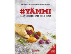Livro #Yammi – Partilhe momentos e bem-estar de Vários autores