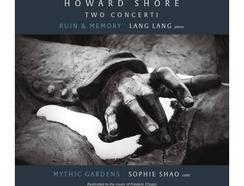CD Lang Lang, Sophie Shao, Howard Shore – Two Concerti