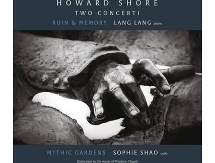 CD Lang Lang, Sophie Shao, Howard Shore – Two Concerti