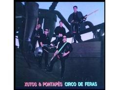 CD Xutos & Pontapés – Circo de Feras