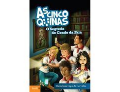 Livro As Cinco Quinas – O Segredo do Conde da Faia de Maria João Lopo de Carvalho