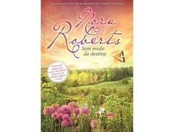 Livro Sem Medo do Destino de Nora Roberts