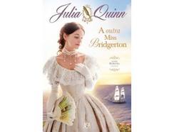 Livro A Outra Miss Bridgerton de Julia Quinn (Ano de edição – 2020)