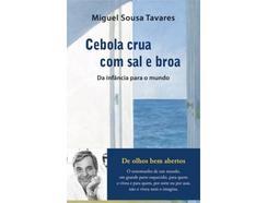 Livro Cebola Crua com Sal e Broa de Miguel Sousa Tavares