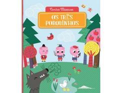 Livro Contos Clássicos: Os Três Porquinhos de vários autores
