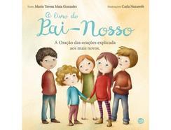 Livro O Livro do Pai-Nosso de Maria Teresa Maia Gonzalez