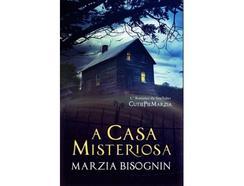 Livro A Casa Misteriosa de Marzia Bisognin