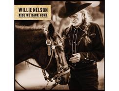 Vinil Willie Nelson: Ride Me Back Home