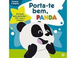 Livro Porta-te Bem, Panda: Livro de Histórias Oferta de Quadro e Autocolantes de Vários Autores (Ano de edição – 2019)