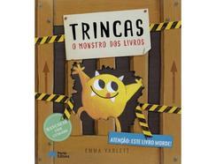 Livro Trincas – O Monstro dos Livros de Emma Yarlett