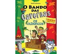 Livro O Bando das Cavernas – Os Olímpicos de Nuno Caravela