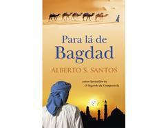 Livro Para Lá de Bagdad de Alberto S. Santos