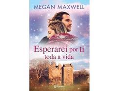 Livro Esperarei por Ti Toda a Vidade Megan Maxwell (Ano de edição – 2020)